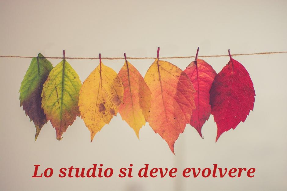 Lo Studio deve evolvere