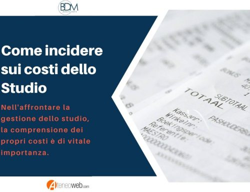 Come incidere sui costi dello Studio