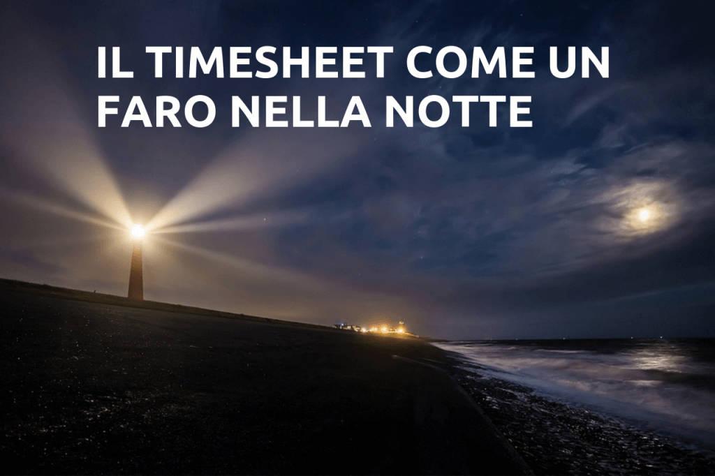 il timesheet come un faro nella notte