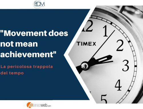 """Movement does not mean achievement"""