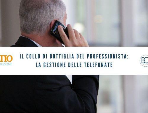 Il collo di bottiglia del professionista: la gestione delle telefonate